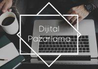 Dijital Pazarlama Yönetimi Nedir?