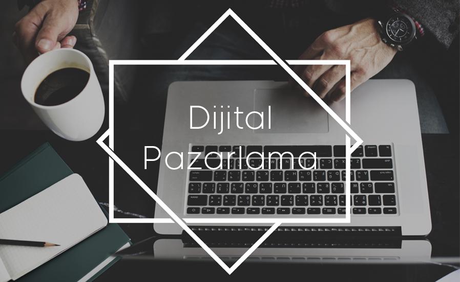 Dijital Pazarlama Yönetimi Neleri Kapsar?